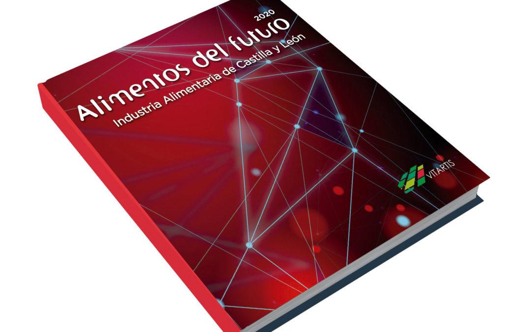 El libro «Alimentos del futuro» recoge la innovación del Grupo AN en Castilla y León